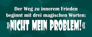 Road For Inner Peace Not Mein Problem Shield Tin Sign 10 X 27 CM K1662