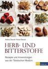 Herb- und Bitterstoffe von Andrea Überall und Florian Überall (2013, Gebundene Ausgabe)