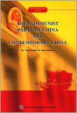Contemporary China: The Communist Party of China and Contemporary China