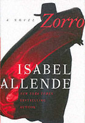Zorro: A Novel by Isabel Allende