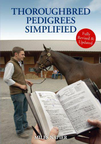1 of 1 - Thoroughbred Pedigrees Simplified by Miles Napier | Paperback Book | 97819068203