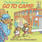 The Berenstain Bears Go to Camp by Jan Berenstain, Stan Berenstain (Book)