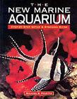 The New Marine Aquarium by Michael Paletta (Paperback, 2001)