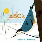 Charley Harper's ABC's by Charley Harper (Board book, 2008)