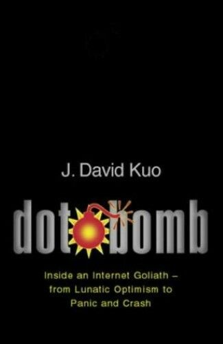 1 of 1 - Good, Dot.Bomb: The Inside Story of the First Dot.Com Crash: My Days and Night a