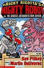 Ricky Ricotta's Mighty Robot vs the Jurassis Jackrabbits from Jupiter by Dav Pilkey (Paperback, 2002)