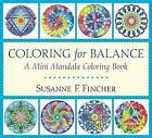 Coloring For Balance: A Mini Mandala Coloring Book by Susan F. Fincher (Paperback, 2016)