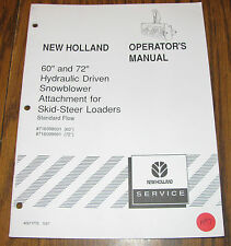 New Holland Skid Loader 60 72 Snowblower Attachment Operators Owners Manual Nh