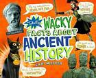 Totally Wacky Facts About Ancient History by Cari Meister (Hardback, 2016)