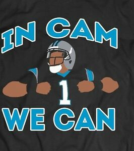 CAM-NEWTON-034-In-Cam-We-Can-034-CUSTOM-DESIGN-T-Shirt-MANY-OPTION-CAROLINA-PANTHERS