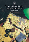 SOE: Churchill's Secret Agents by Terry Crowdy (Paperback, 2016)