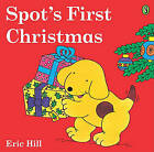 Spot's First Christmas by Eric Hill (Hardback, 2004)