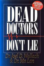 Dead Doctors Don't Lie, Brand New Paperback, Dr. Joel Wallach & Dr. Ma Lan