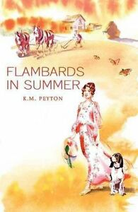 NEW-PB-Flambards-in-Summer-by-K-M-Peyton-2015-Buy-2-amp-Save
