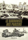 Le Carrousel Des Panzers by Jean-Yves Mary (Hardback, 2010)