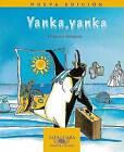 Yanka, Yanka by Francisco Hinojosa (Paperback / softback, 2004)