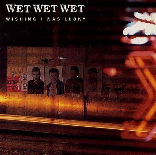 "Wet Wet Wet Wishing I was lucky (1987)  [7"" Single]"