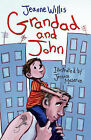 Grandad and John by Jeanne Willis (Paperback, 2007)