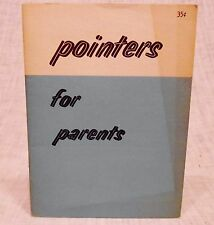Vintage Parenting Booklet: Pointers for Parents -- 1950s How to Deal with Teens