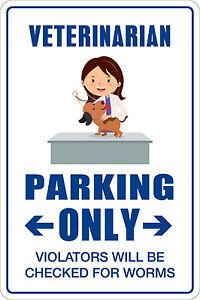 Vet Tech Parking Only 8 x 12  Aluminum Novelty Sign