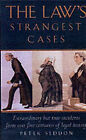 The Law's Strangest Cases: Extraordinary But True Incidents from Over Five Centuries of Legal History by Peter Seddon (Paperback, 2001)