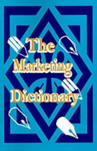 The Marketing Dictionary by Adam Starchild (2000, Paperback)