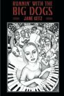 Runnin' with the Big Dogs by Jane Getz (Paperback / softback, 2014)