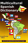 Multicultural Spanish Dictionary: How Everyday Spanish Differs from Country to Country by Schreiber Publishing (Paperback, 2006)