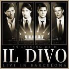 An Evening With Il Divo-Live in Barcelona von Divo,Il Divo (2009)