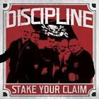 Stake Your Claim von Discipline (2016)