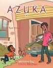Azuka by Chira Akubue (Paperback, 2012)