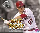 Mike Trout by Tracy Nelson Maurer (Paperback / softback, 2015)
