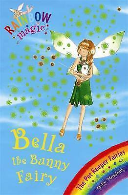 1 of 1 - Bella the Bunny Fairy: The Pet Keeper Fairies: Book 2 by Daisy Meadows