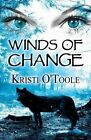 Winds of Change 9781681760865 by Kristi O'toole Paperback