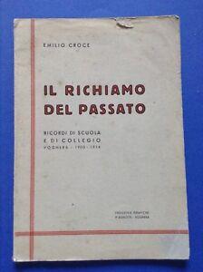 Emilio-Croce-Il-richiamo-del-passato-Voghera-Ricordi-di-scuola-e-di-collegio