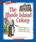 The Rhode Island Colony by Kevin Cunningham (Paperback / softback, 2011)