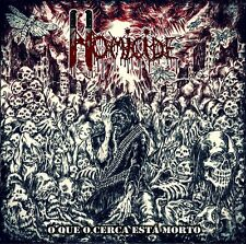 HOMICIDE - O Que O Cerca Está Morto (CD, 2012) Brazilian Grindcore/Death Metal