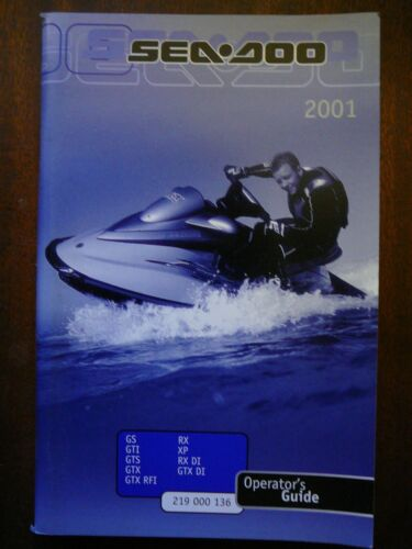 SEA-DOO OPERATOR/'S GUIDE 2001 GS-GTI-GTS-GTX//DI-GTXRFI RX-XP RXDI  FREE SHIPPING