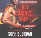All Chained Up: A Devil's Rock Novel by Sophie Jordan (CD-Audio, 2016)