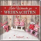 Liebe Wünsche zu Weihnachten (2016, Gebundene Ausgabe)