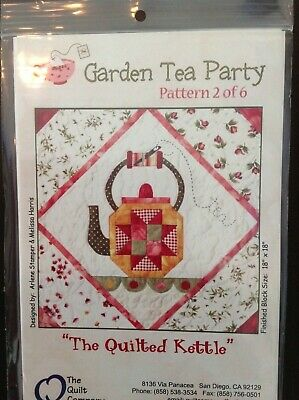 The Quilted Kettle the Quilt Company pattern 2 of 6 Garden Tea Party NEW