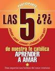 Las 5 Preguntas - Amor P: Aprender a AMA by Redemptorist Pastoral Publication (Paperback / softback, 2013)