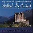 Robin Hall - Scotland My Scotland (1999)