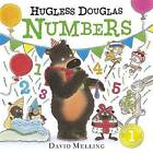 Hugless Douglas Numbers by David Melling (Board book, 2016)