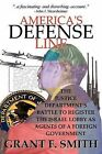America's Defense Line: The Justice Department's Battle to Register the Israel Lobby as Agents of a Foreign Government by Grant F Smith (Paperback / softback, 2008)