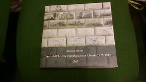 A. VOKSHI, TRACCE ARCHITETTURA ITALIANA IN ALBANIA, 1925-1943, 22mg21