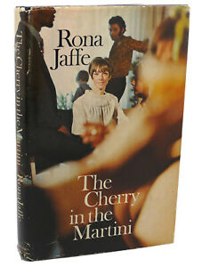 Rona Jaffe THE CHERRY IN THE MARTINI  1st Edition 1st Printing