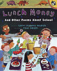 Lunch Money and Other Poems about School by Carol Diggory Shields (Hardback, 1998)