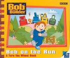 Bob the Builder: Bob on the Run by Dianne Redmond (Hardback, 2001)