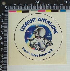 VINTAGE-LYSAGHT-ZINCALUME-THERE-039-S-MORE-FUTURE-POS-SHOP-ADVERTISING-PROMO-STICKER